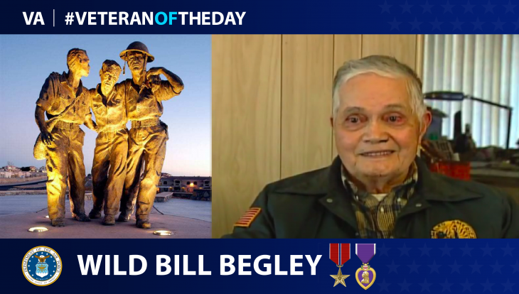"Air Force Veteran ""Wild"" Bill Begley is today's Veteran of the day."