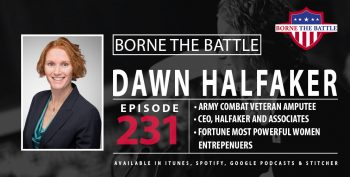 Borne the Battle 232_Army Veteran Dawn Halfaker