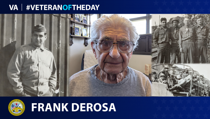 Army Veteran Frank A. DeRosa is today's Veteran of the day.