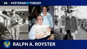 Army Air Forces Veteran Ralph Roy Royster is today's Veteran of the day.