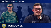 Army Veteran Tom Jones is today's Veteran of the day.