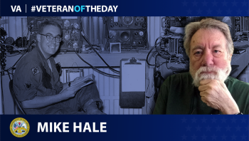 Army Veteran Mike Hale is today's Veteran of the day.