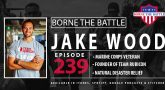 Jake Wood on Borne the Battle.