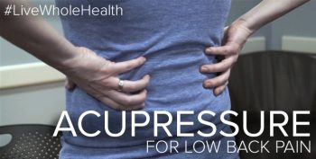 Using acupressure for lower back pain