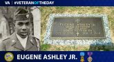 Army Veteran Eugene Ashley Jr. is today's Veteran of the day.