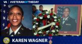 Army Veteran Karen Wagner is today's Veteran of the day.