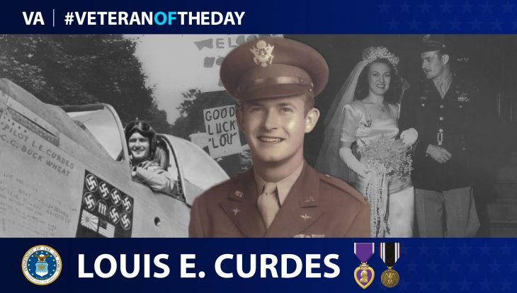 Air Force Veteran Louis Curdes is today's Veteran of the day.