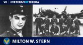 Army Air Forces Veteran Milton W. Stern is today's Veteran of the day.