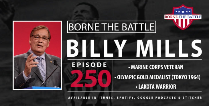 This week's Borne the Battle, Marine Corps Veteran and Olympic Gold Medalist Billy Mills talks service, Olympics, and racism.