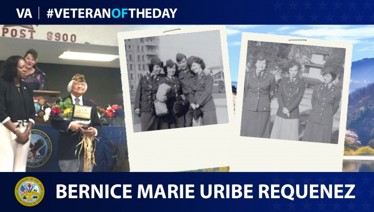Army Veteran Bernice Marie Uribe Requenez is today's Veteran of the day.