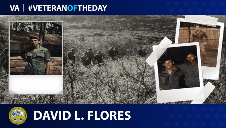 Army Veteran David L. Flores is today's Veteran of the day.