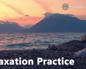 Relaxation practice for Live Whole Health