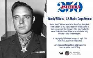 This week's America250 salute is Marine Corps Veteran Woody Williams who earned the Medal of Honor for his actions at Iwo Jima. Williams is currently the last living World War II Medal of Honor recipient.